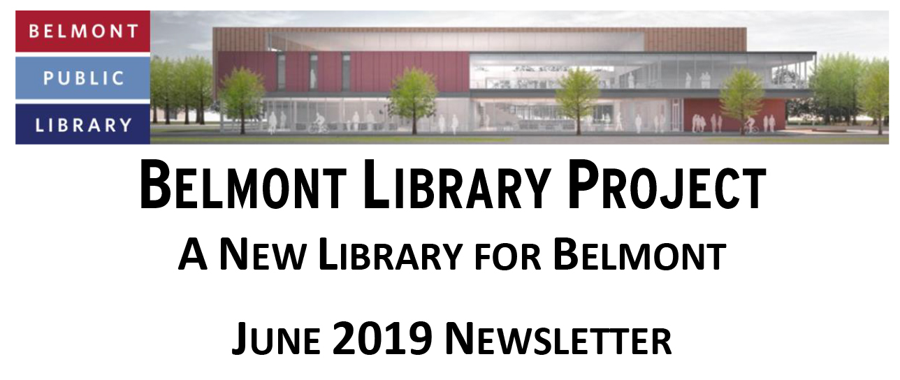 Belmont Library Project Newsletter: June 2019