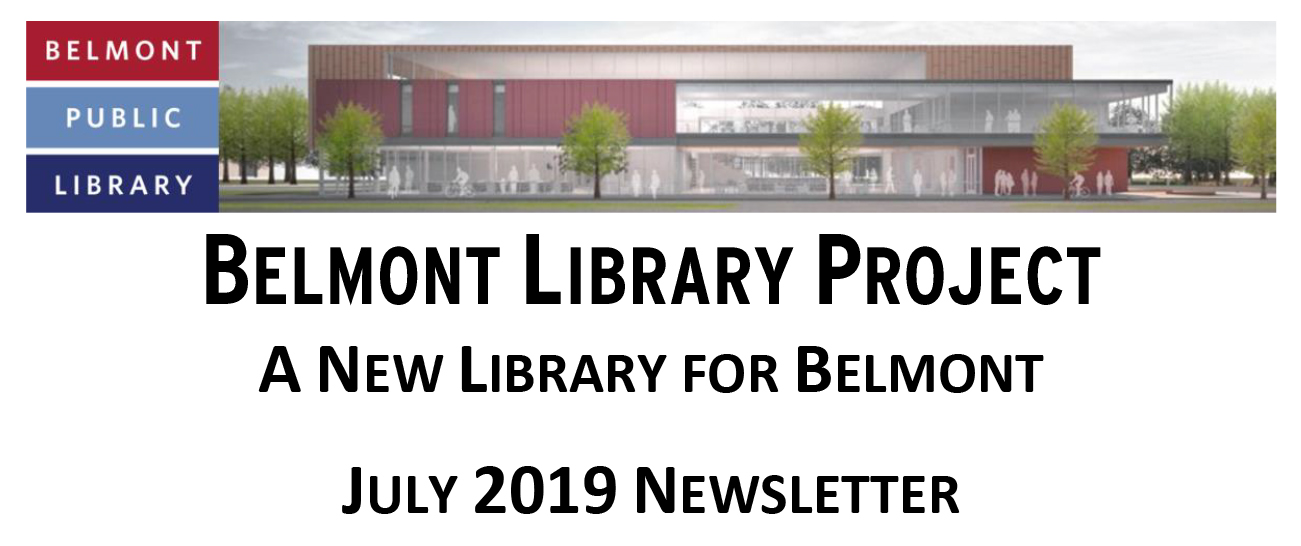 Belmont Library Project Newsletter: July 2019