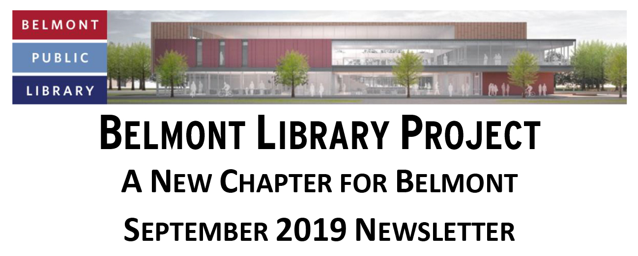 Belmont Library Project Newsletter: September 2019