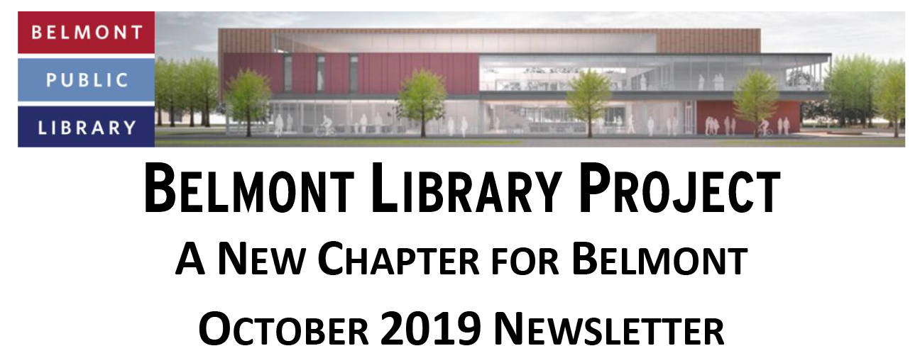 Belmont Library Project Newletter: October 2019