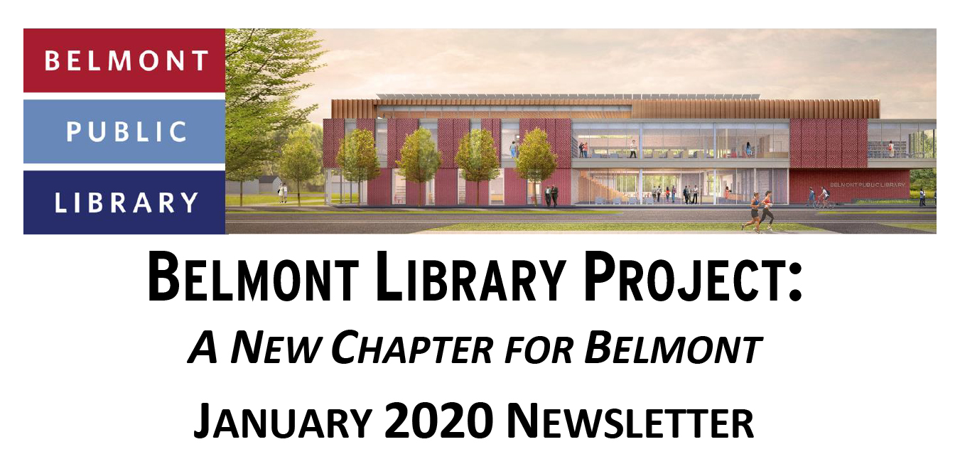 Belmont Library Project Newsletter: January 2020